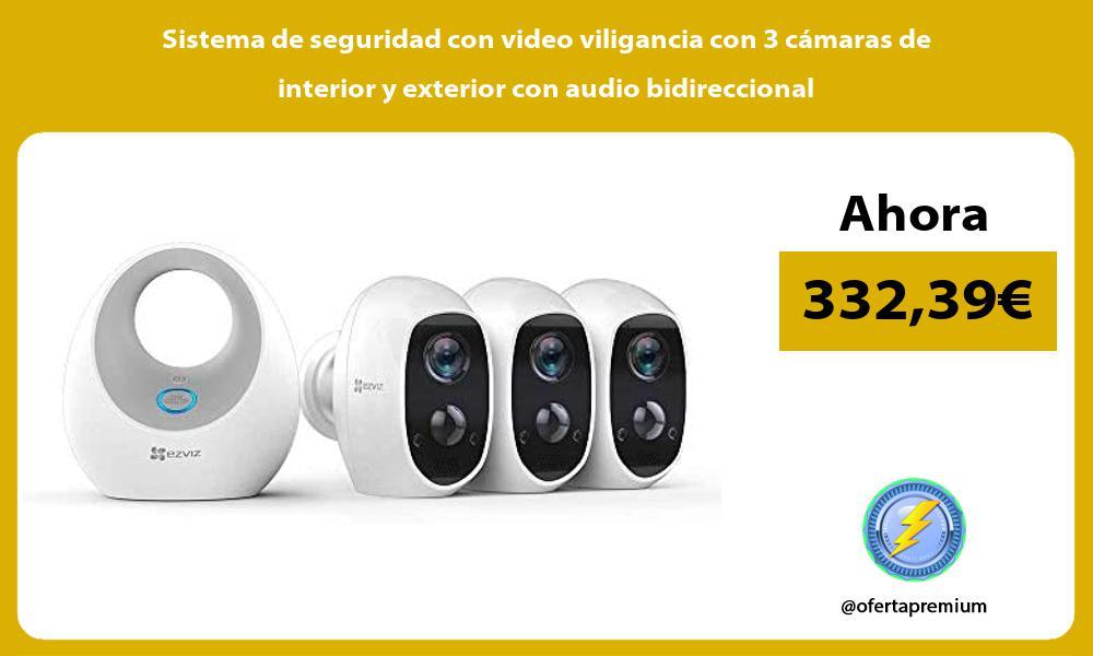 Sistema de seguridad con video viligancia con 3 cámaras de interior y exterior con audio bidireccional