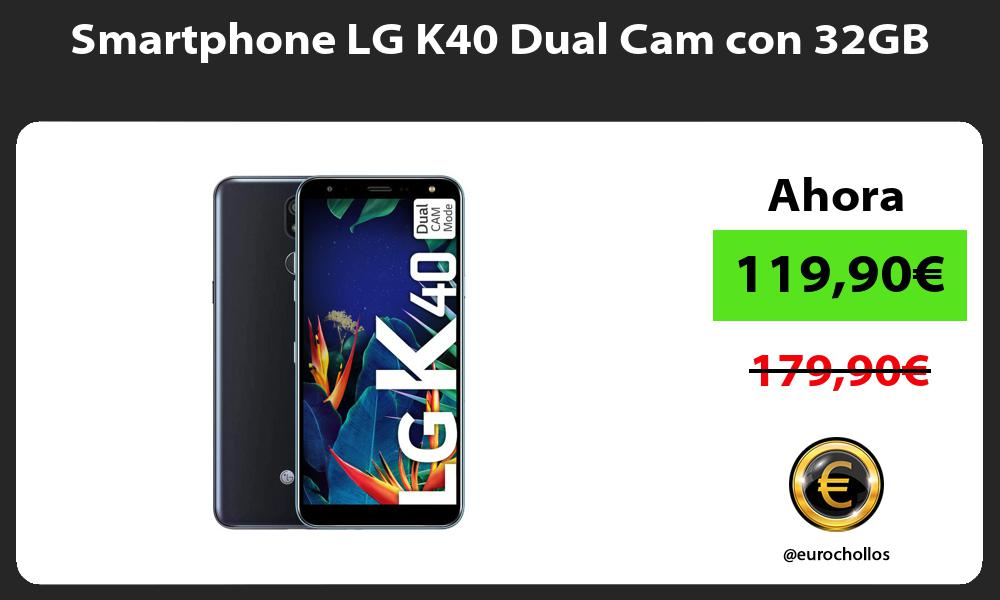 Smartphone LG K40 Dual Cam con 32GB