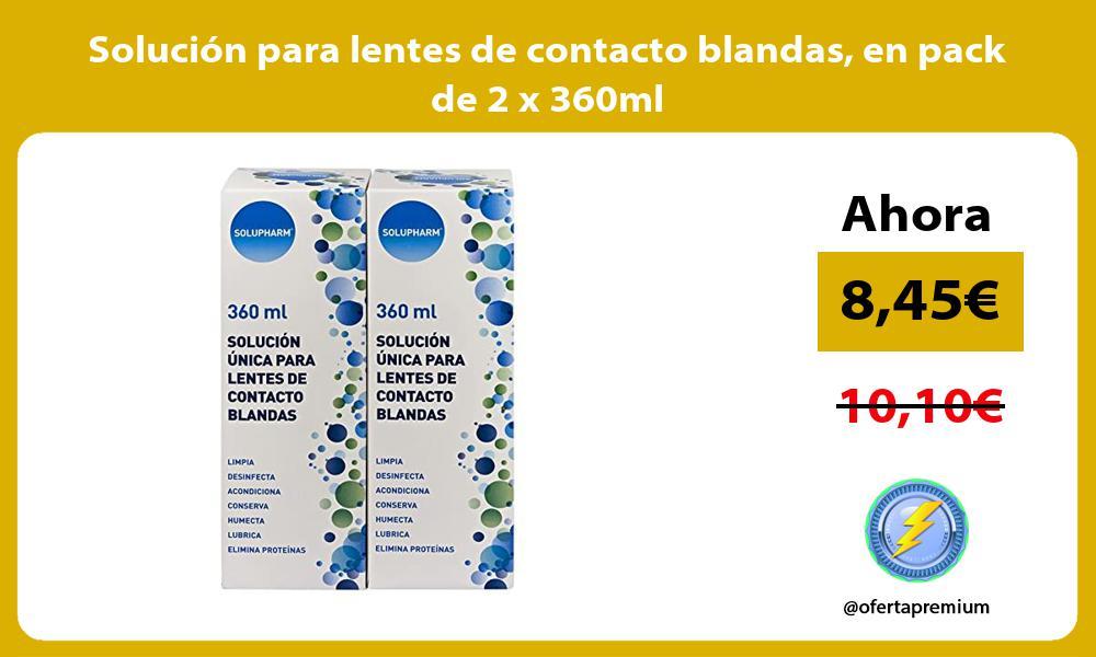 Solución para lentes de contacto blandas en pack de 2 x 360ml