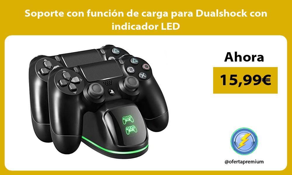 Soporte con función de carga para Dualshock con indicador LED