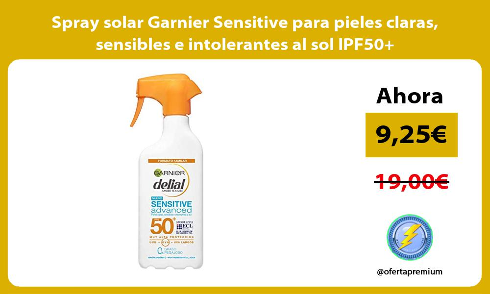 Spray solar Garnier Sensitive para pieles claras sensibles e intolerantes al sol IPF50