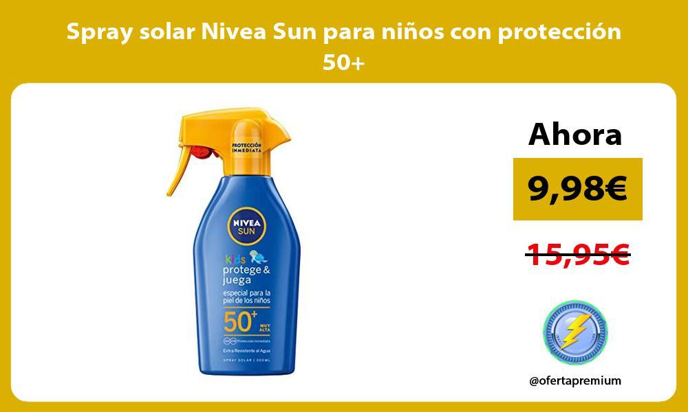 Spray solar Nivea Sun para niños con protección 50