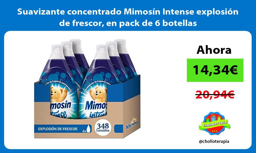 Suavizante concentrado Mimosín Intense explosión de frescor en pack de 6 botellas
