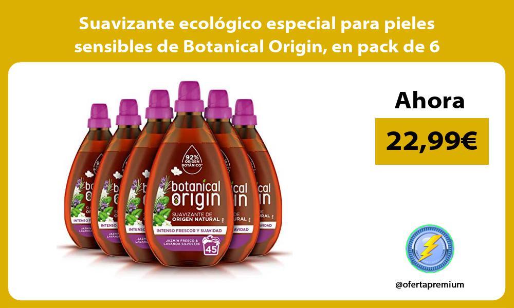 Suavizante ecológico especial para pieles sensibles de Botanical Origin en pack de 6