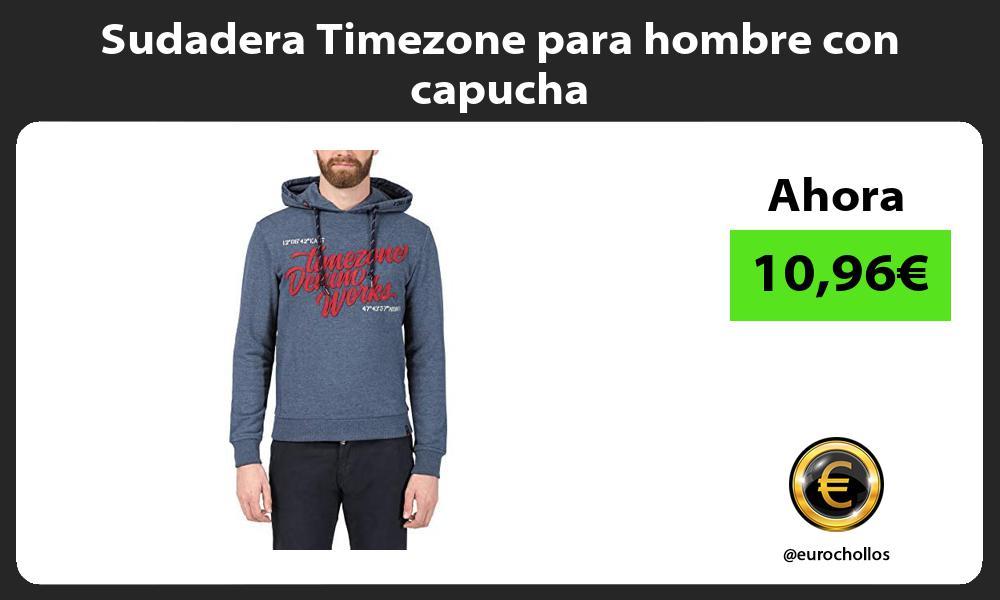 Sudadera Timezone para hombre con capucha