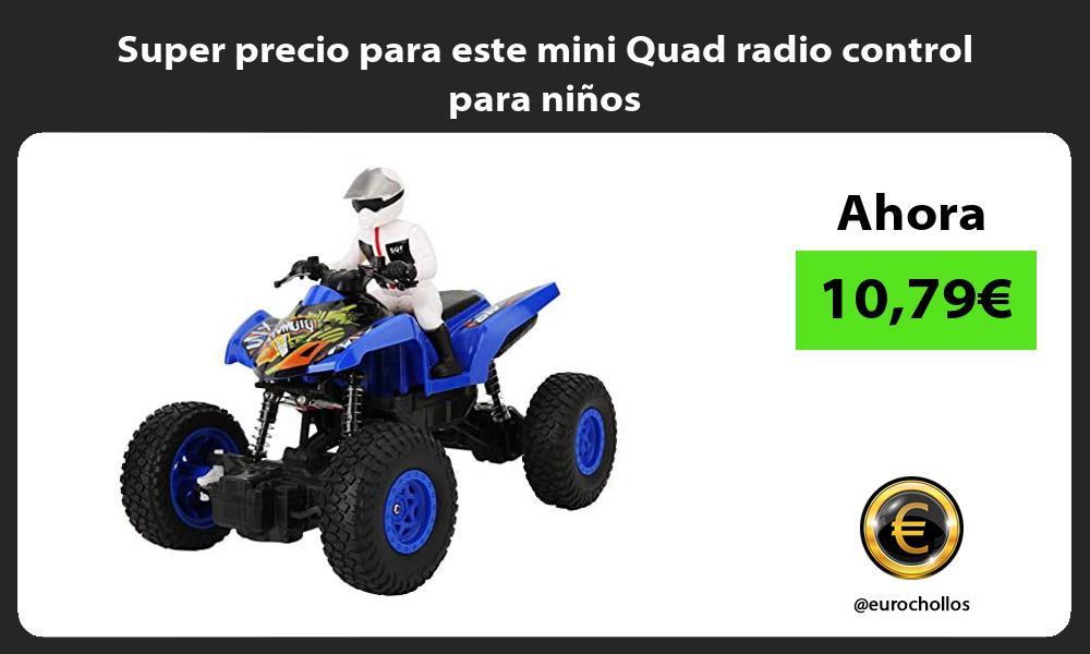 Super precio para este mini Quad radio control para niños