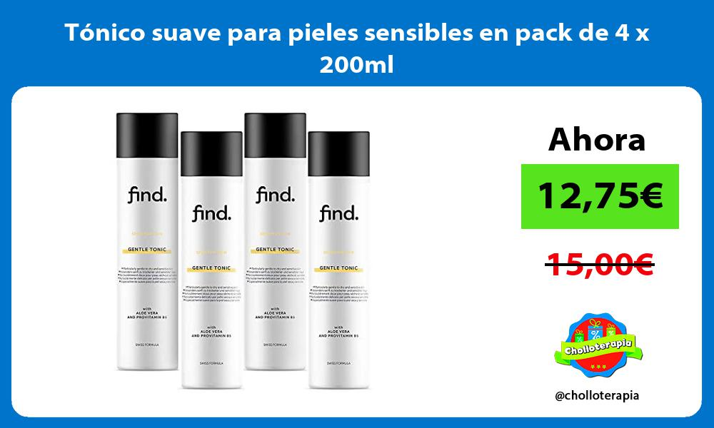 Tónico suave para pieles sensibles en pack de 4 x 200ml