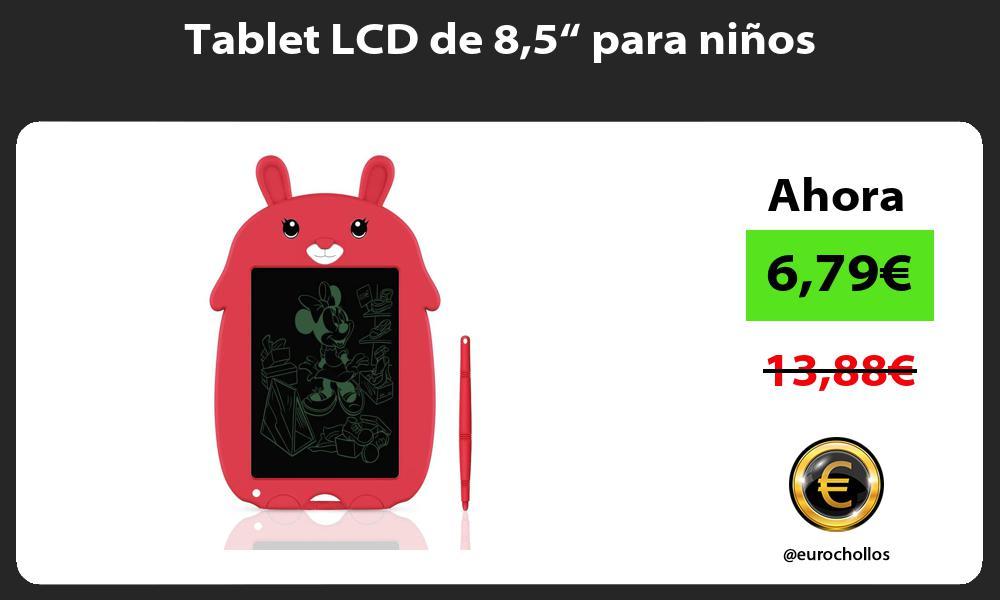"""Tablet LCD de 85"""" para niños"""