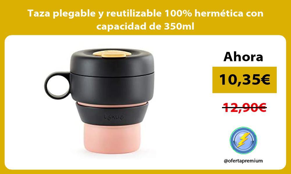 Taza plegable y reutilizable 100 hermética con capacidad de 350ml