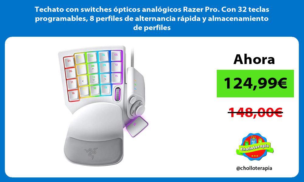 Techato con switches ópticos analógicos Razer Pro Con 32 teclas programables 8 perfiles de alternancia rápida y almacenamiento de perfiles