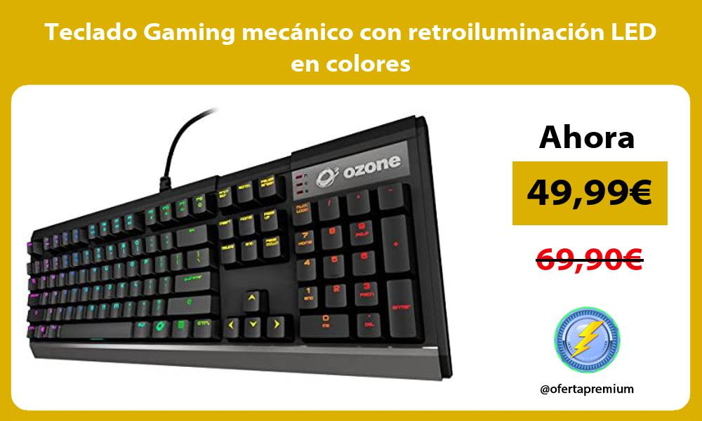 Teclado Gaming mecánico con retroiluminación LED en colores