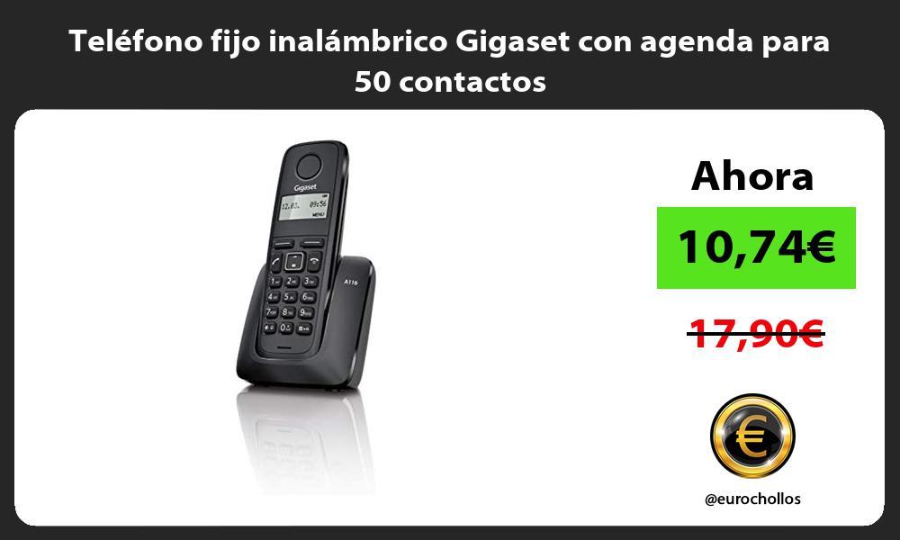 Teléfono fijo inalámbrico Gigaset con agenda para 50 contactos