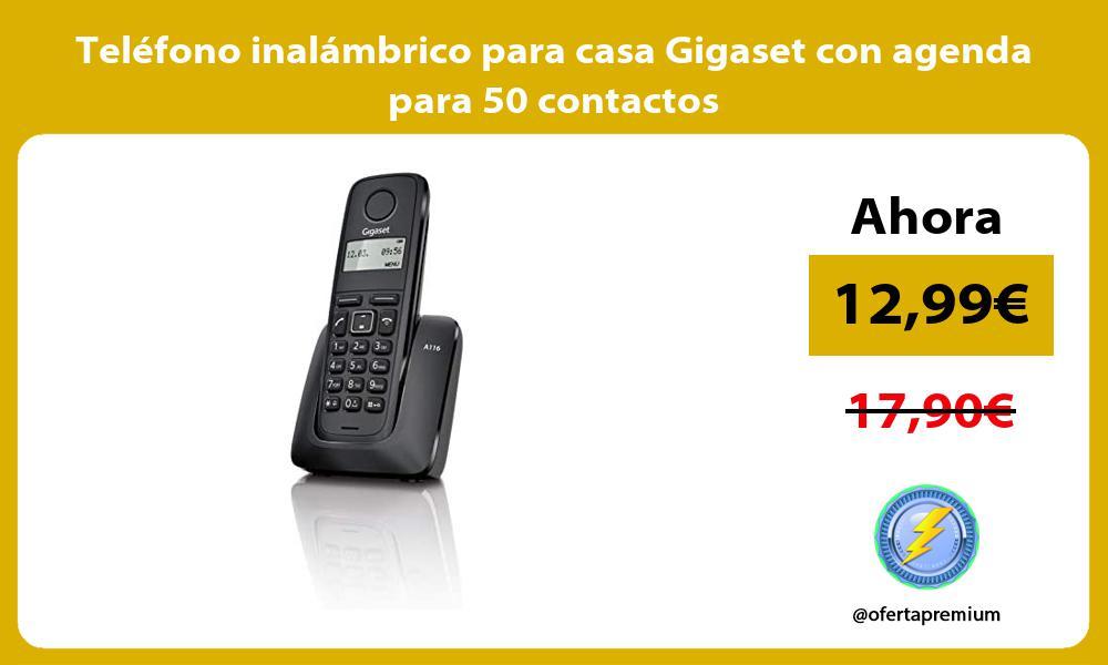 Teléfono inalámbrico para casa Gigaset con agenda para 50 contactos