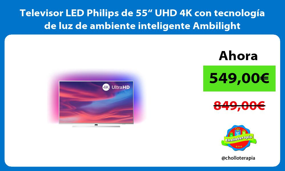 """Televisor LED Philips de 55"""" UHD 4K con tecnología de luz de ambiente inteligente Ambilight"""