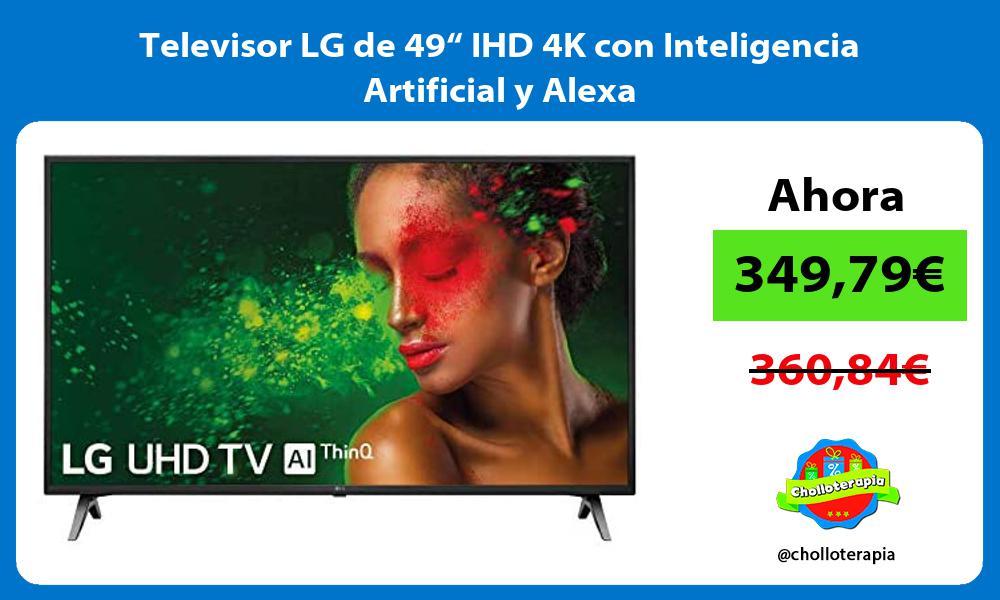 """Televisor LG de 49"""" IHD 4K con Inteligencia Artificial y Alexa"""