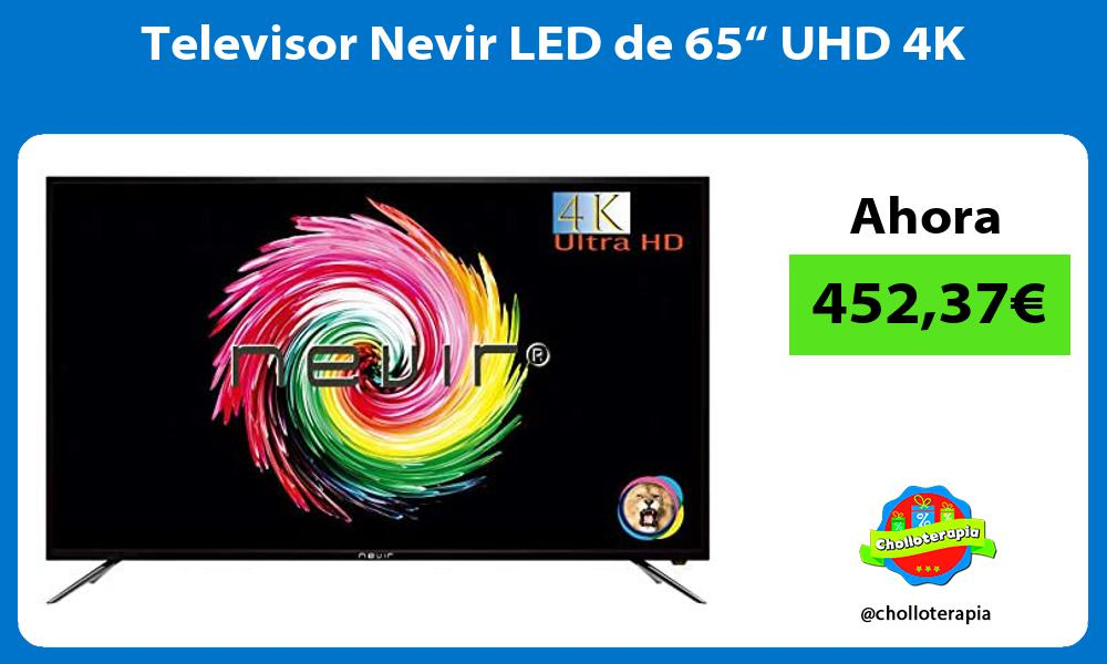 "Televisor Nevir LED de 65"" UHD 4K"