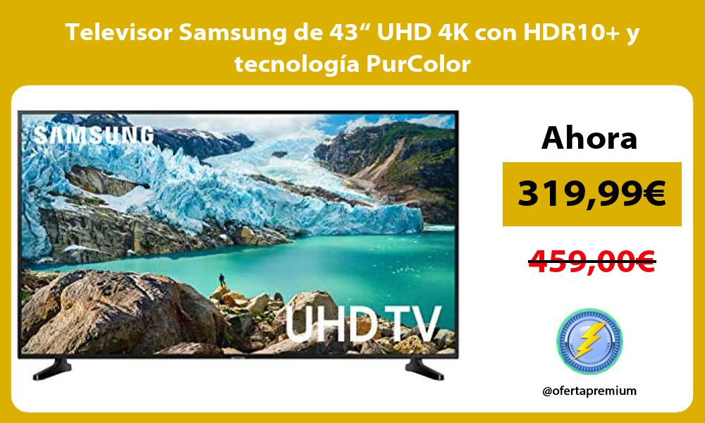 """Televisor Samsung de 43"""" UHD 4K con HDR10 y tecnología PurColor"""