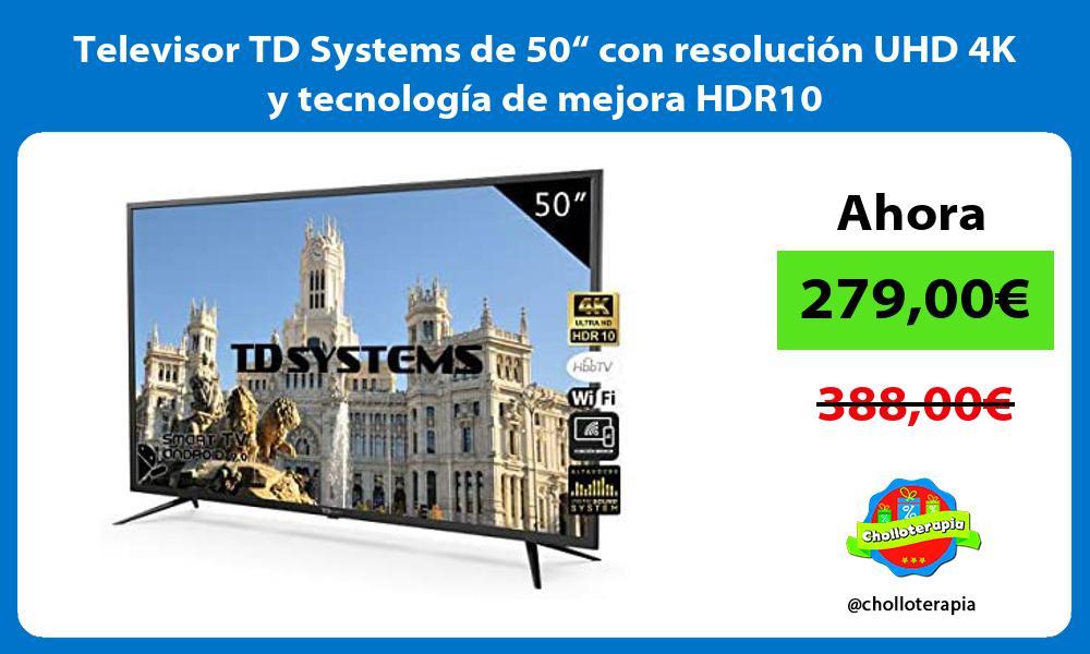 """Televisor TD Systems de 50"""" con resolución UHD 4K y tecnología de mejora HDR10"""