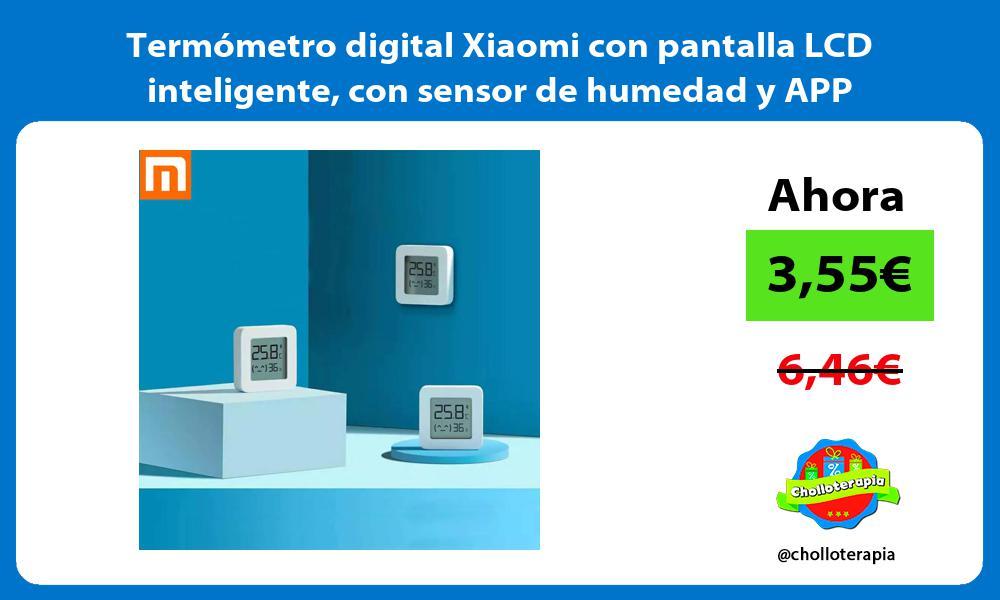 Termómetro digital Xiaomi con pantalla LCD inteligente con sensor de humedad y APP