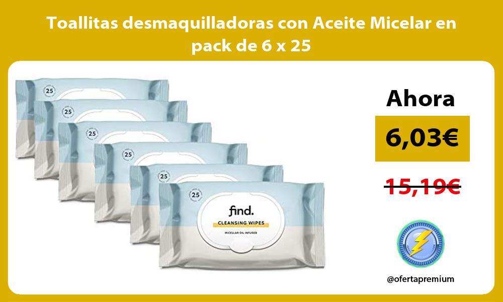 Toallitas desmaquilladoras con Aceite Micelar en pack de 6 x 25