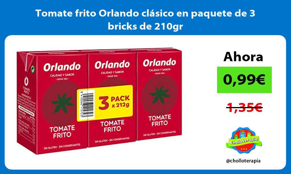 Tomate frito Orlando clásico en paquete de 3 bricks de 210gr