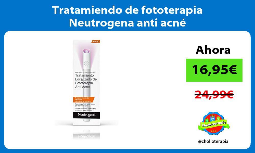 Tratamiendo de fototerapia Neutrogena anti acné