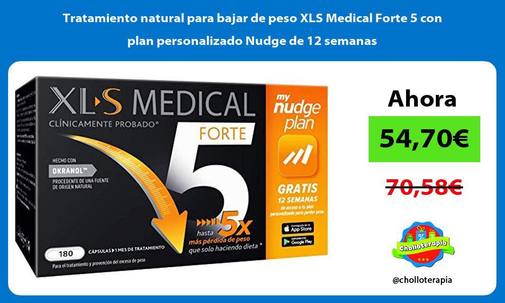 Tratamiento natural para bajar de peso XLS Medical Forte 5 con plan personalizado Nudge de 12 semanas