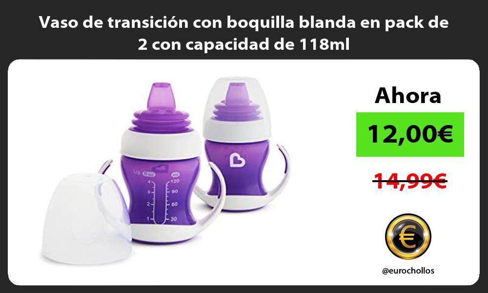 Vaso de transición con boquilla blanda en pack de 2 con capacidad de 118ml