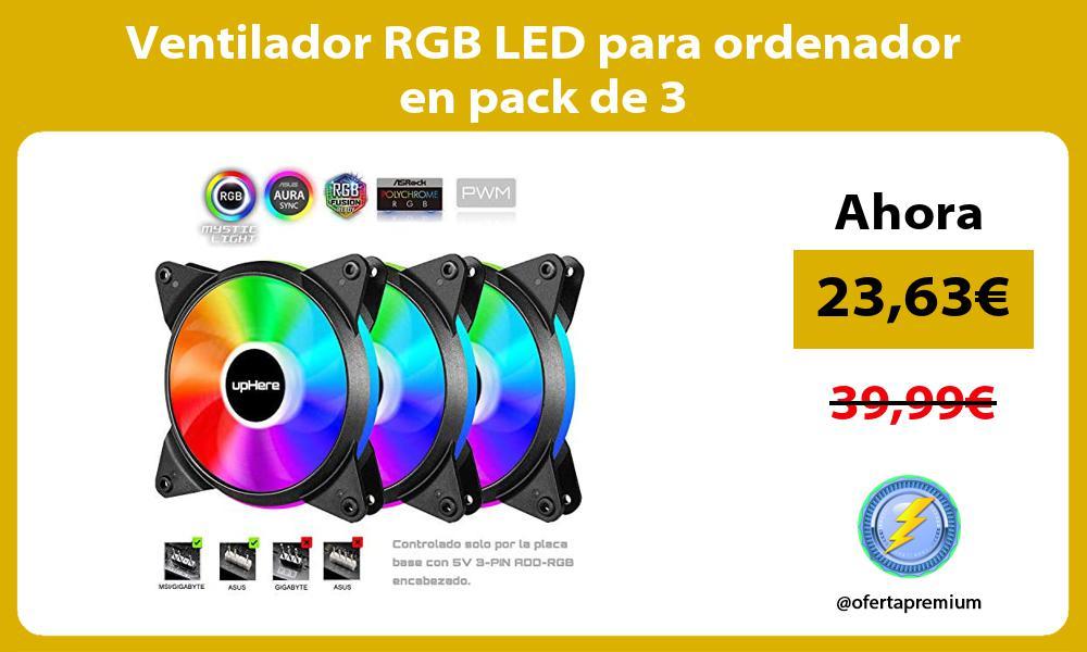 Ventilador RGB LED para ordenador en pack de 3