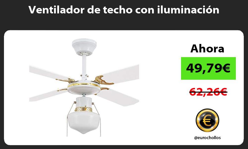 Ventilador de techo con iluminación