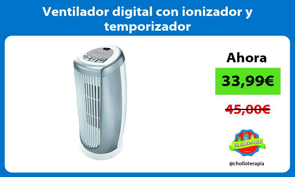 Ventilador digital con ionizador y temporizador