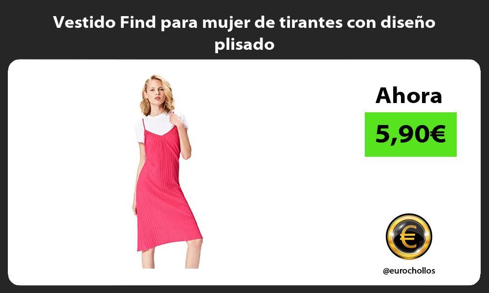 Vestido Find para mujer de tirantes con diseño plisado