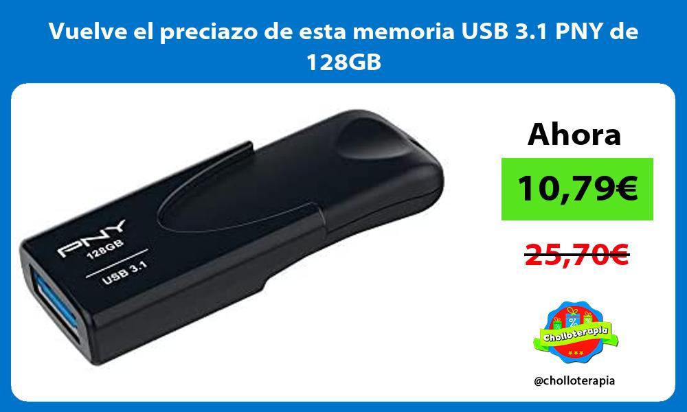 Vuelve el preciazo de esta memoria USB 3 1 PNY de 128GB