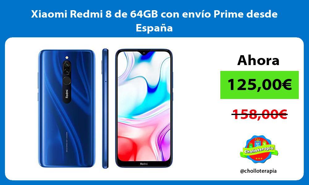 Xiaomi Redmi 8 de 64GB con envío Prime desde España