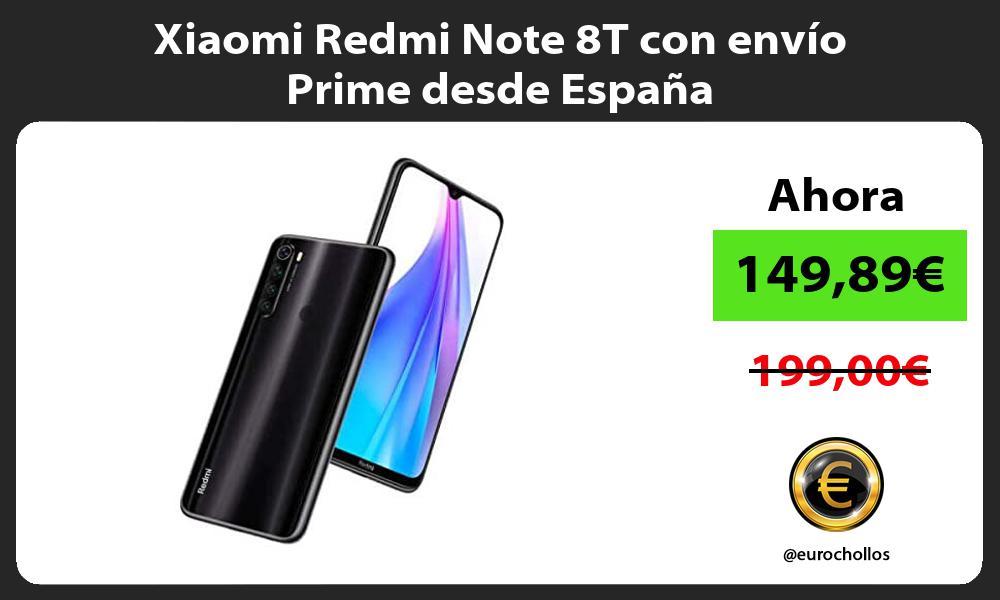 Xiaomi Redmi Note 8T con envío Prime desde España