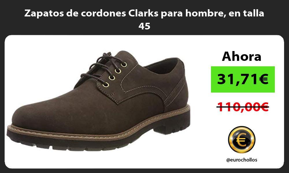 Zapatos de cordones Clarks para hombre en talla 45