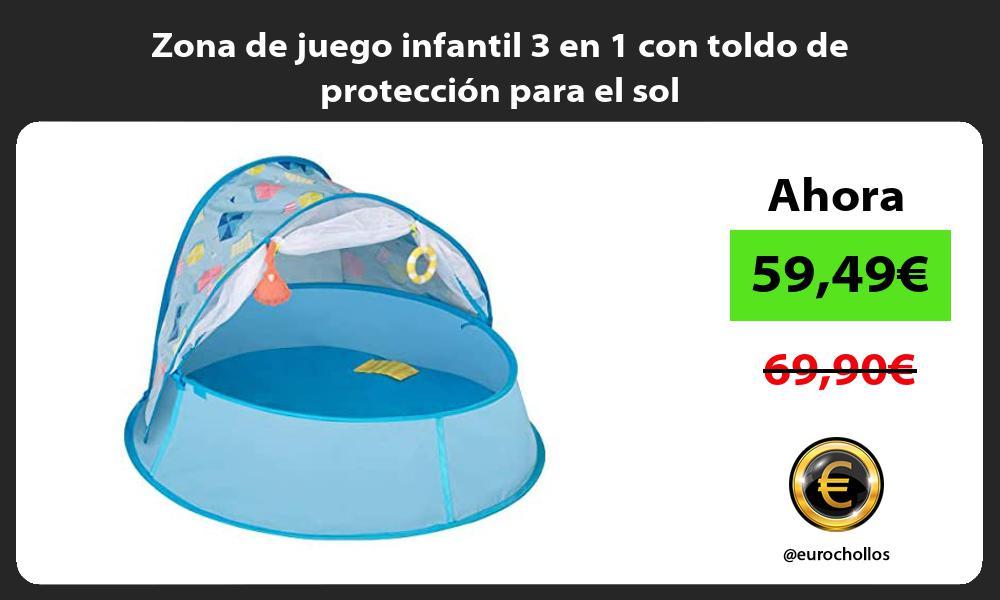 Zona de juego infantil 3 en 1 con toldo de protección para el sol