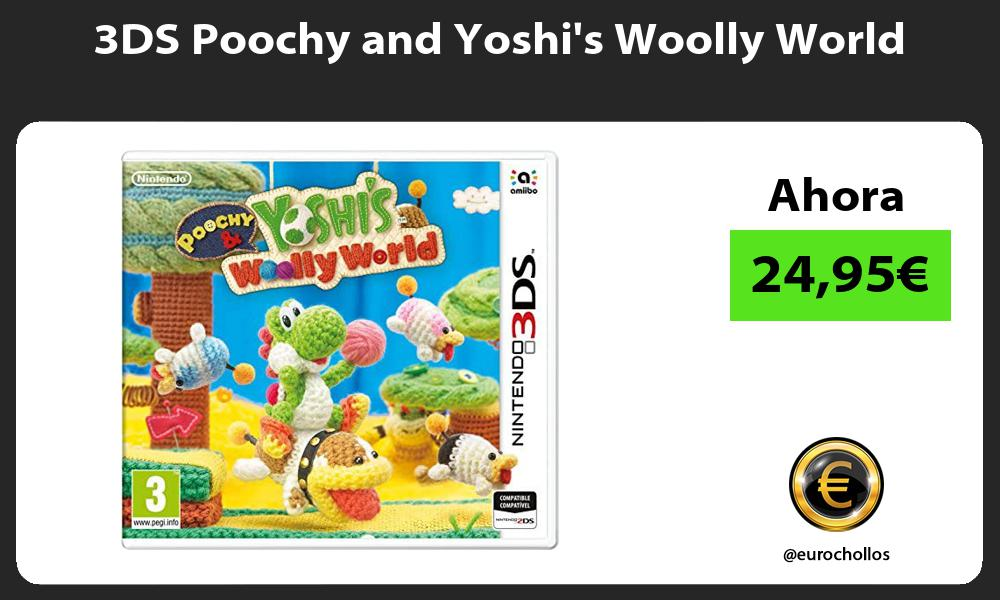 3DS Poochy and Yoshis Woolly World