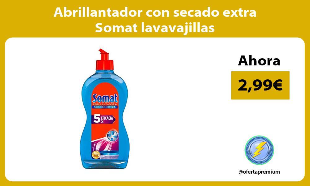 Abrillantador con secado extra Somat lavavajillas