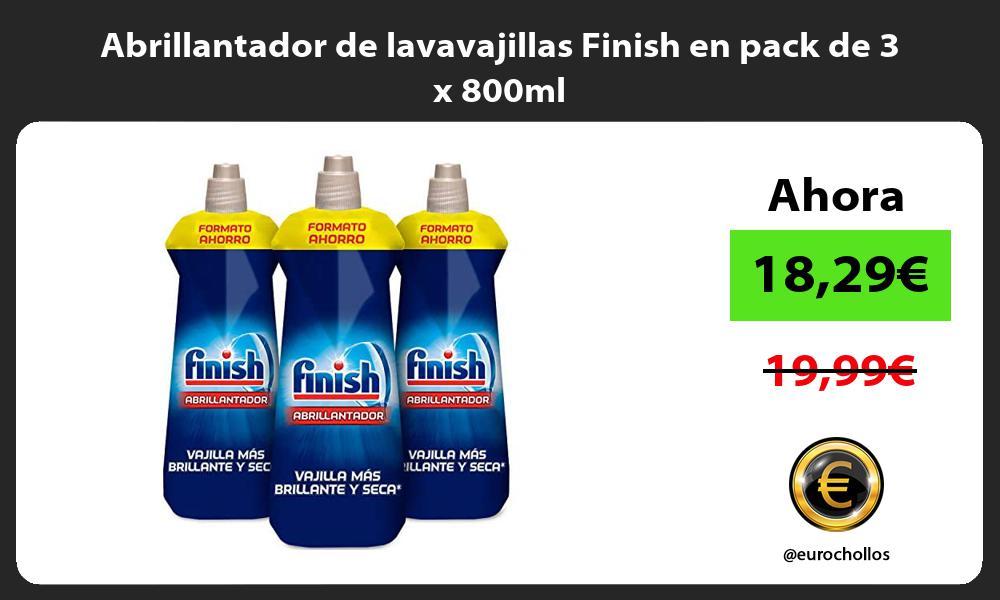 Abrillantador de lavavajillas Finish en pack de 3 x 800ml