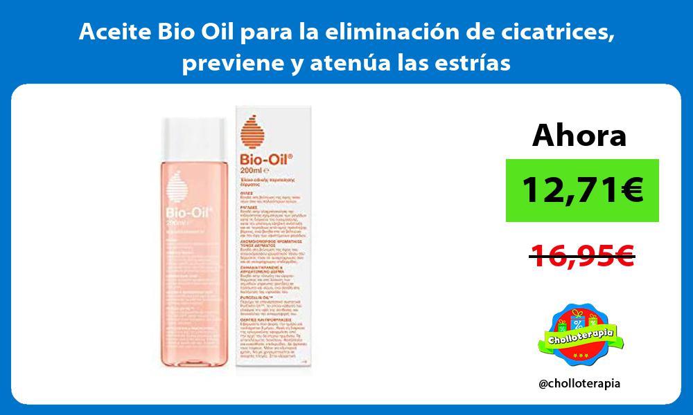 Aceite Bio Oil para la eliminación de cicatrices previene y atenúa las estrías