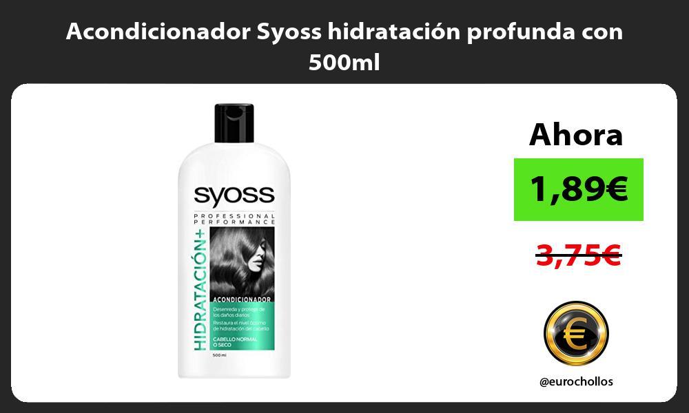 Acondicionador Syoss hidratación profunda con 500ml