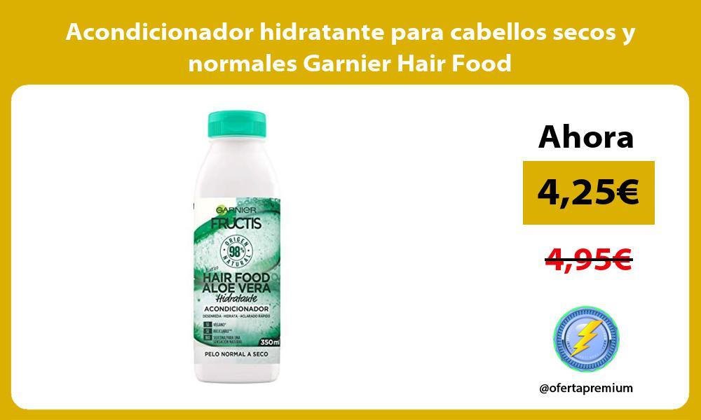 Acondicionador hidratante para cabellos secos y normales Garnier Hair Food