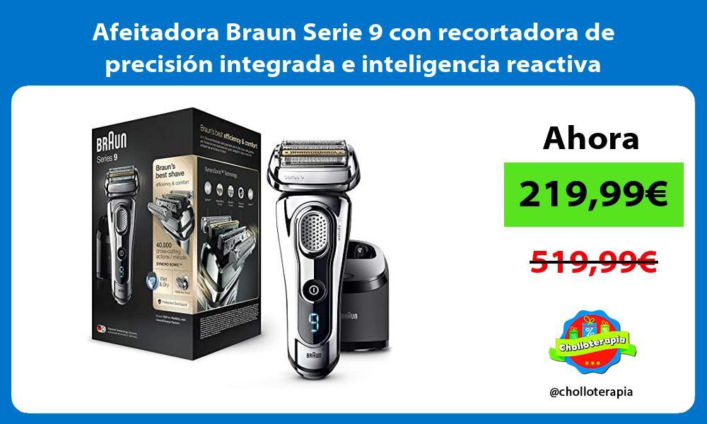 Afeitadora Braun Serie 9 con recortadora de precisión integrada e inteligencia reactiva incorporada