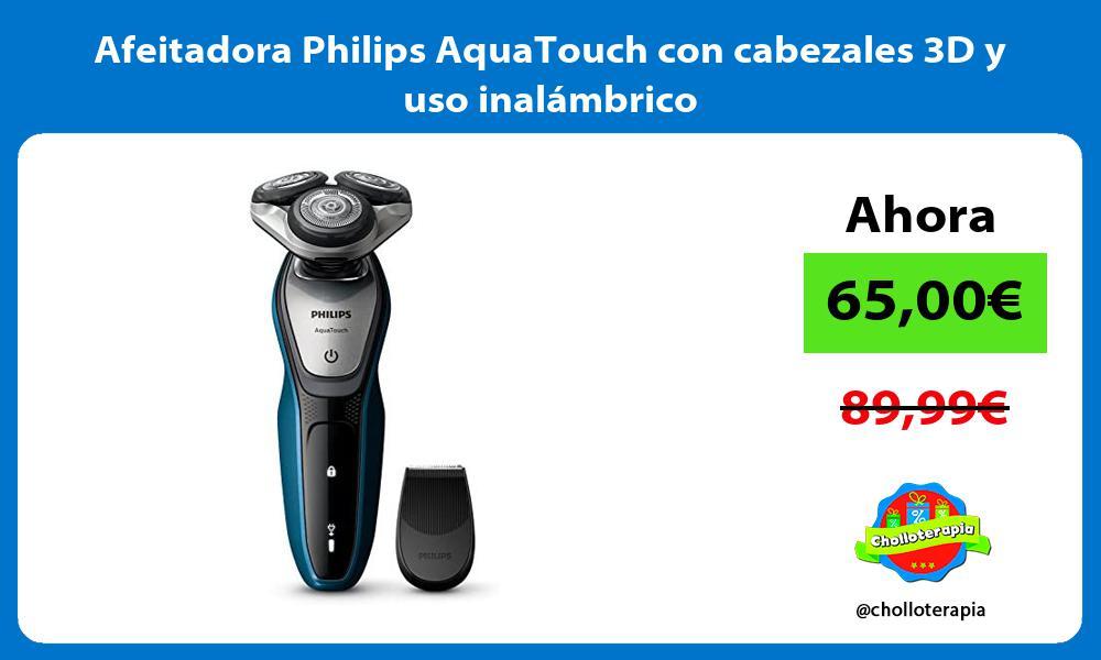 Afeitadora Philips AquaTouch con cabezales 3D y uso inalámbrico