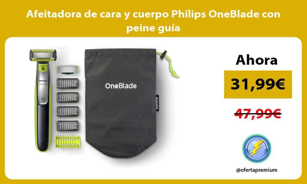 Afeitadora de cara y cuerpo Philips OneBlade con peine guía