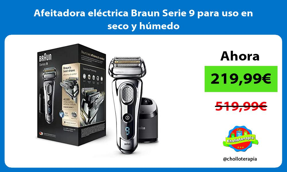 Afeitadora eléctrica Braun Serie 9 para uso en seco y húmedo