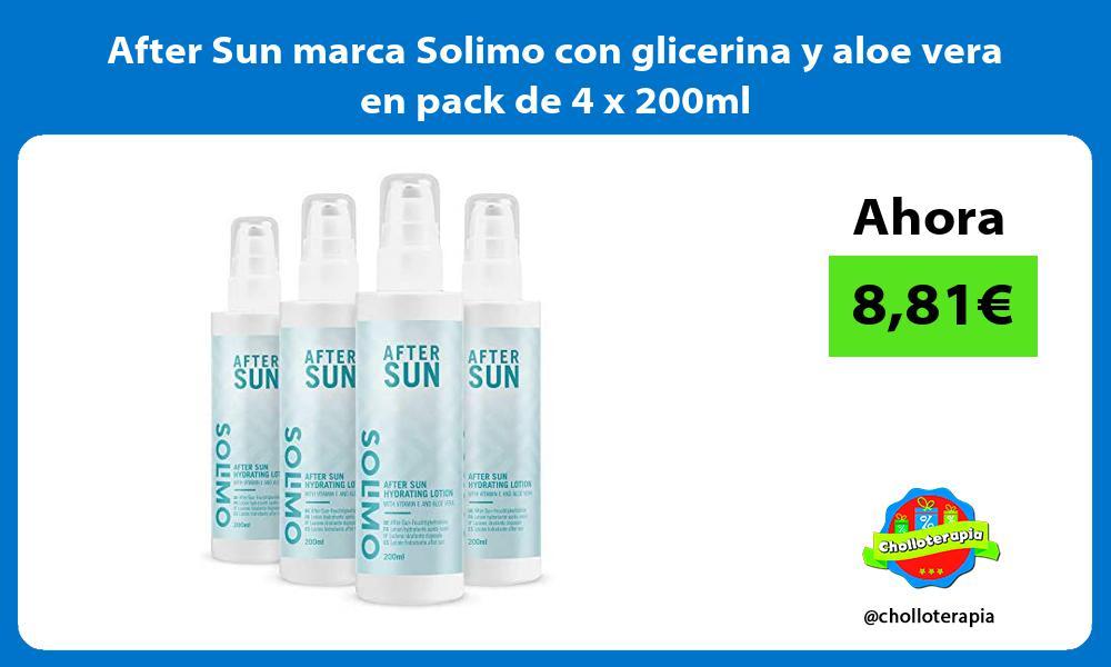 After Sun marca Solimo con glicerina y aloe vera en pack de 4 x 200ml