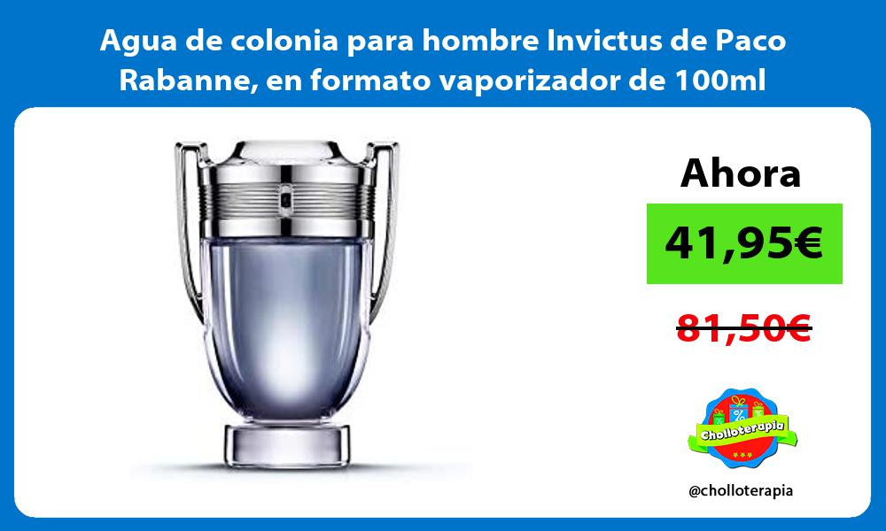 Agua de colonia para hombre Invictus de Paco Rabanne en formato vaporizador de 100ml