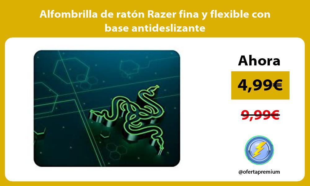 Alfombrilla de ratón Razer fina y flexible con base antideslizante